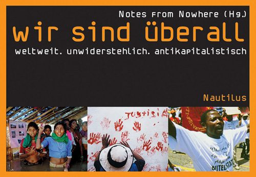 Notes from Nowhere wir sind überall