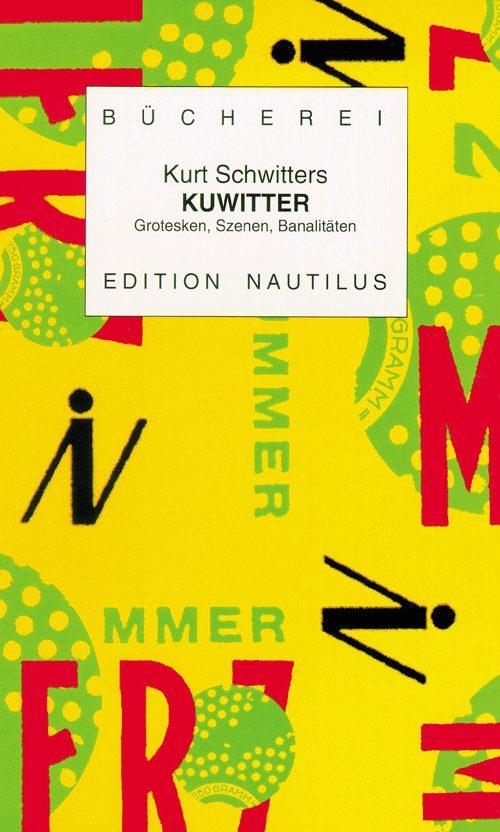 Kurt Schwitters KUWITTER