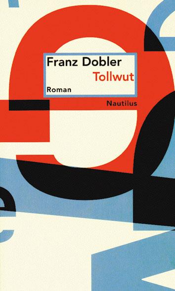 Franz Dobler Tollwut