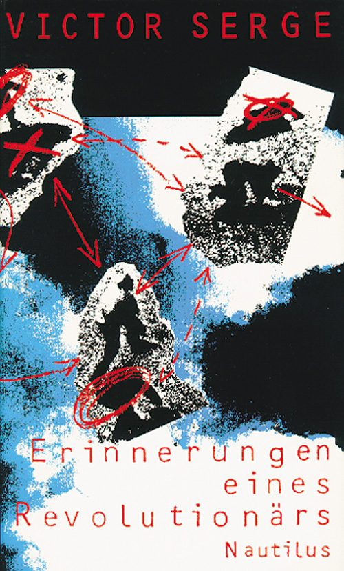 Victor Serge Erinnerungen eines Revolutionärs