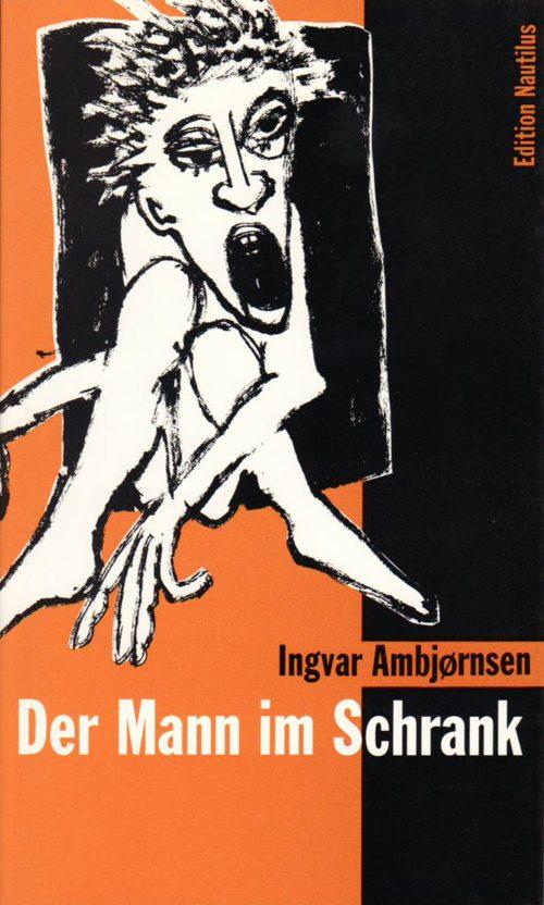 Ingvar Ambjørnsen Mann im Schrank