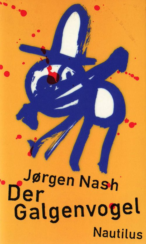 Jørgen Nash Der Galgenvogel