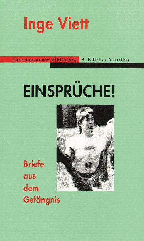 Inge Viett Einsprüche!