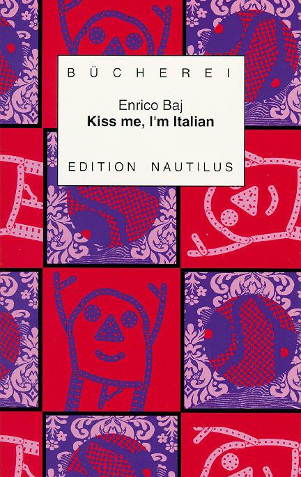 Enrico Baj Kiss me, I'm Italian