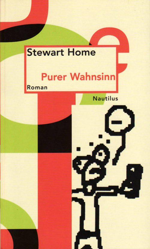 Stewart Home Purer Wahnsinn