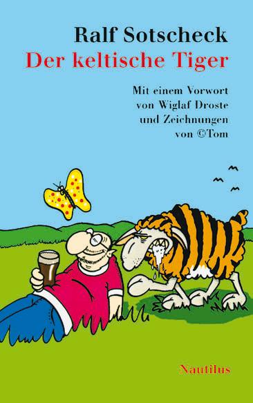 Ralf Sotscheck Der keltische Tiger