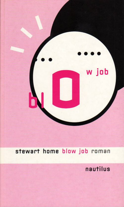 Stewart Home Blow Job