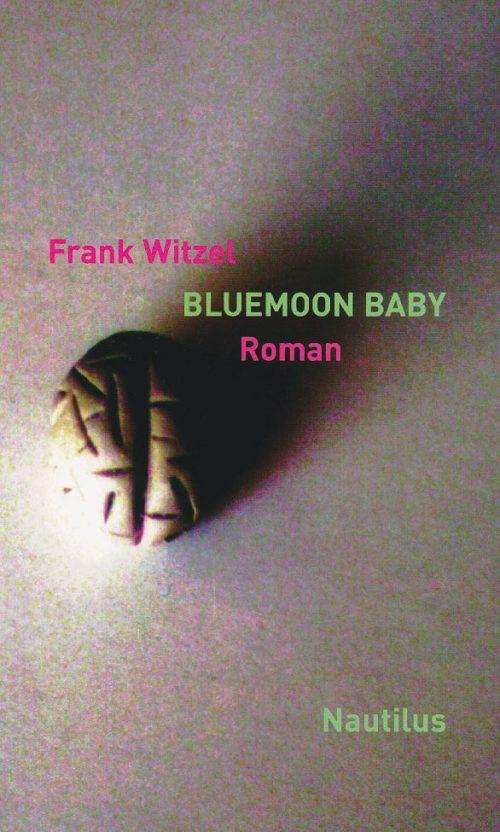 Frank Witzel Bluemoon Baby