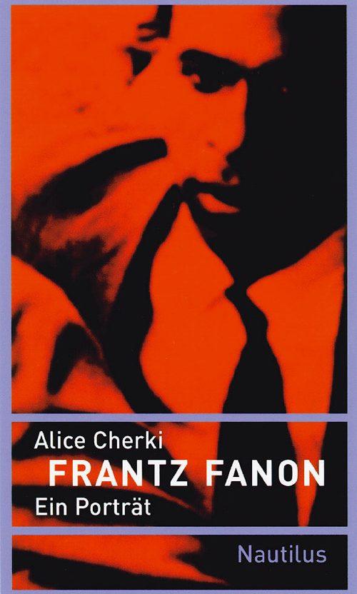 Alice Cherki Frantz Fanon
