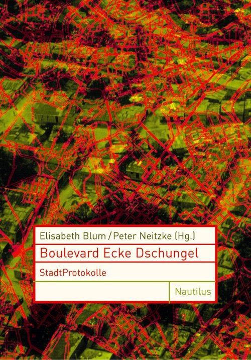 Elisabeth Blum Peter Neitzke Boulevard Ecke Dschungel
