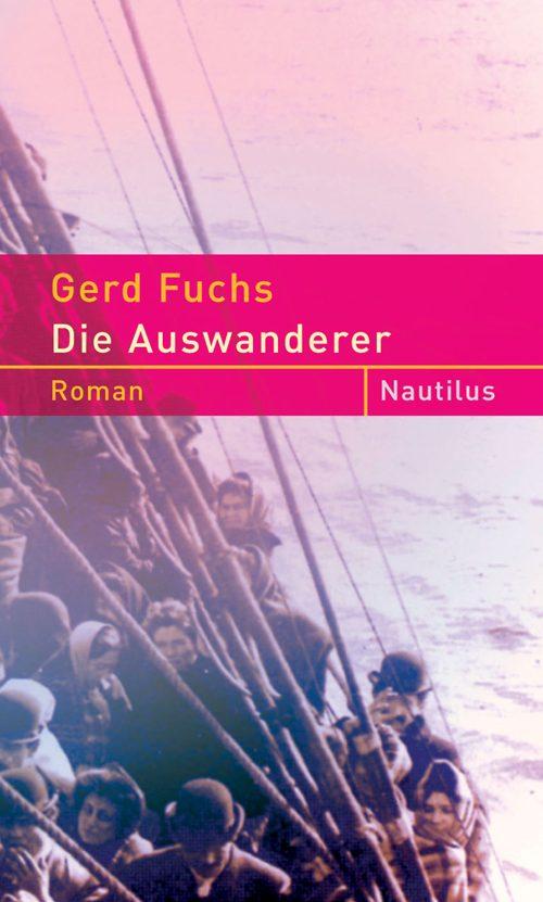 Gerd Fuchs Die Auswanderer