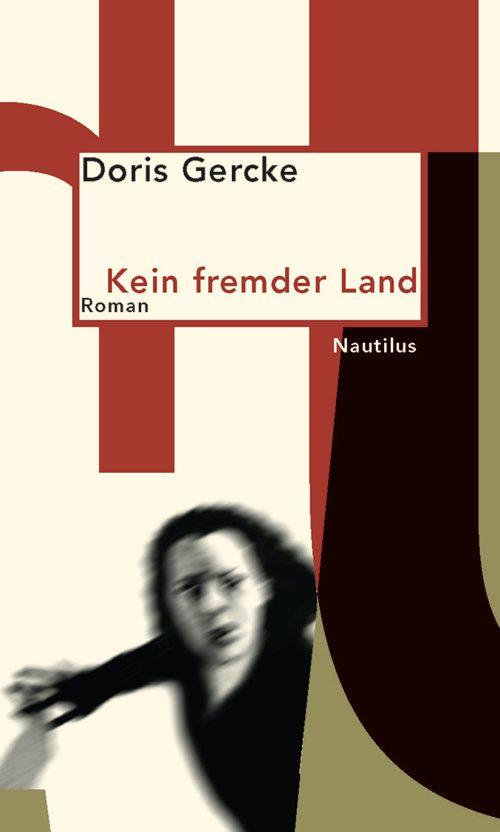 Doris Gercke Kein fremder Land