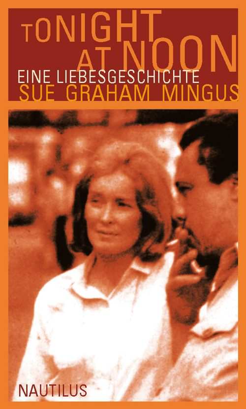 Sue Graham Mingus Tonight at Noon
