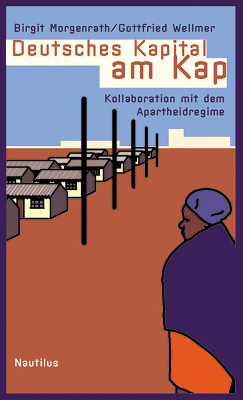 Birgit Morgenrath Gottfried Wellmer Deutsches Kapital am Kap