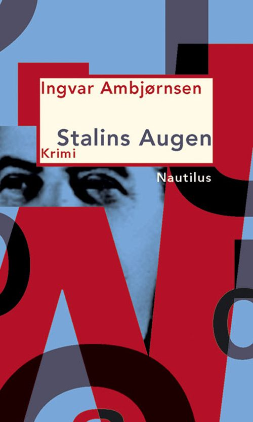 Ingvar Ambjørnsen Stalins Augen