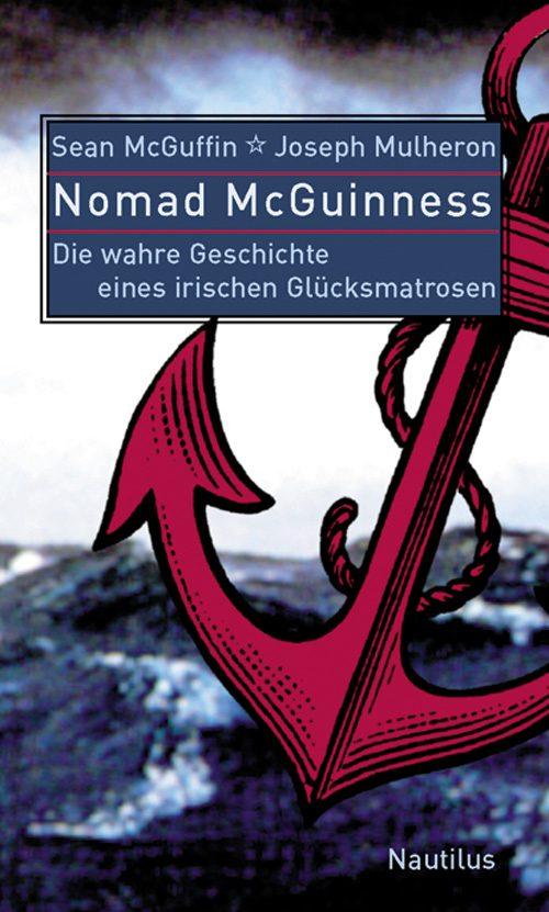 Sean McGuffin Joseph Mulheron Nomad McGuinness
