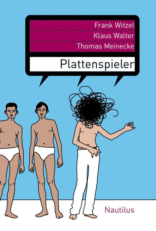 Thomas Meinecke Klaus Walter Frank Witzel Plattenspieler