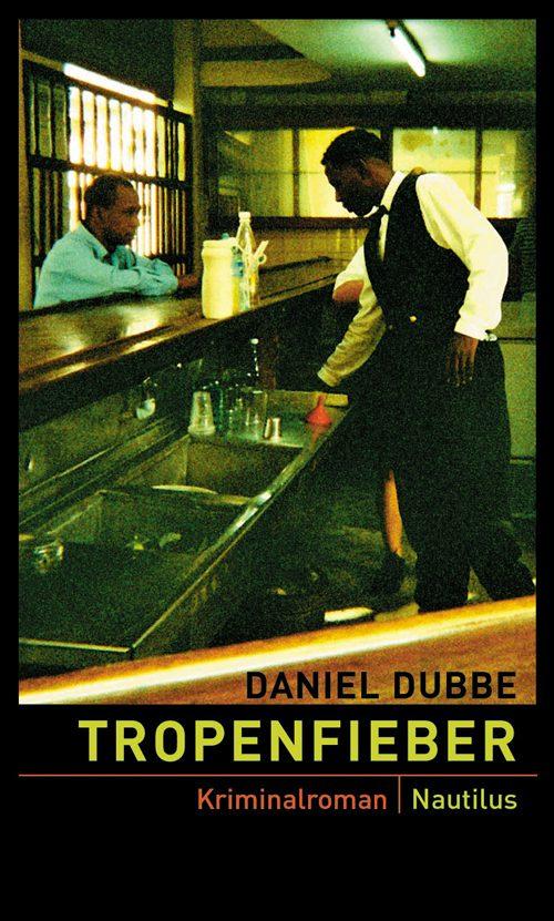 Daniel Dubbe Tropenfieber