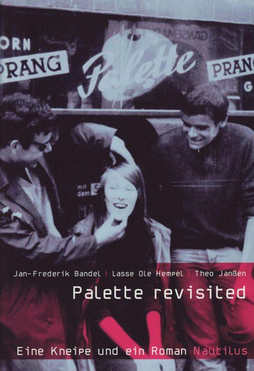Jan-Frederik Bandel, Lasse Ole Hempel, Theo Janßen Palette revisited