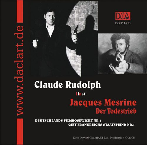 Claude Rudolph liest Jaques Mesrine Der Todestrieb