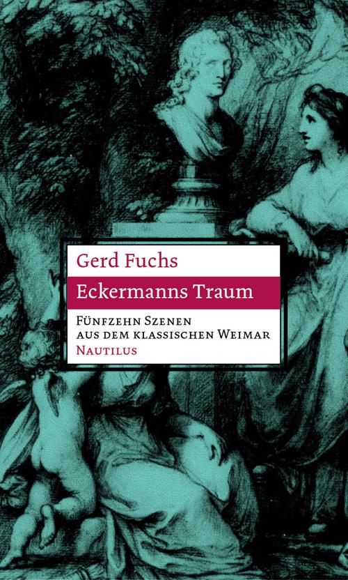 Gerd Fuchs Eckermanns Traum