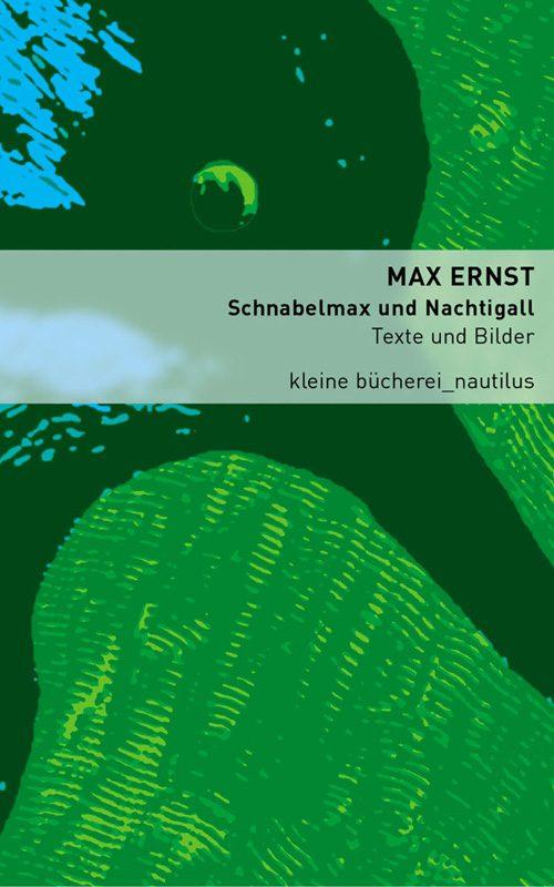 Max Ernst Schnabelmax und Nachtigall