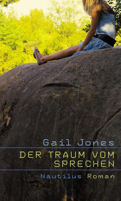 Gail Jones Der Traum vom Sprechen