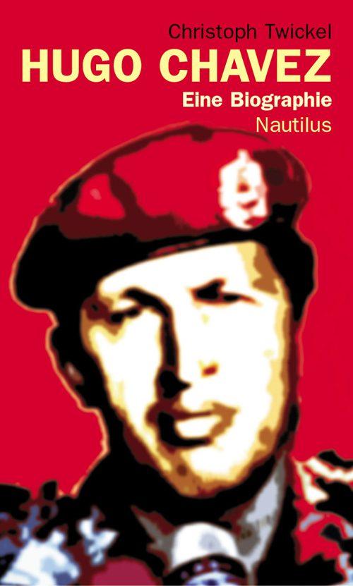 Christoph Twickel Hugo Chavez