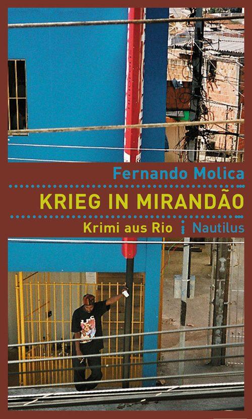 Fernando Molica Krieg in Mirandão