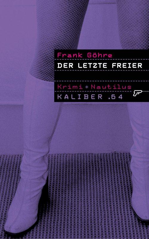 Frank Göhre Der letzte Freier