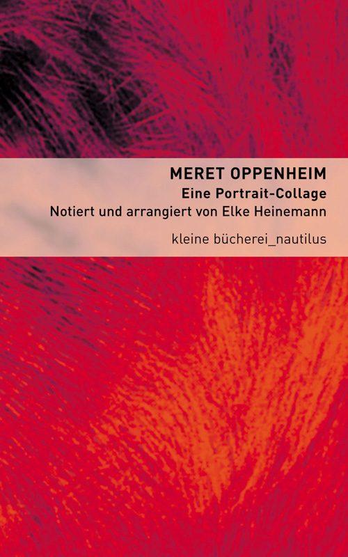 Elke Heinemann Meret Oppenheim