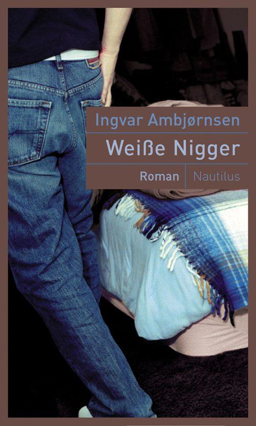 Ingvar Ambjørnsen Weiße Nigger
