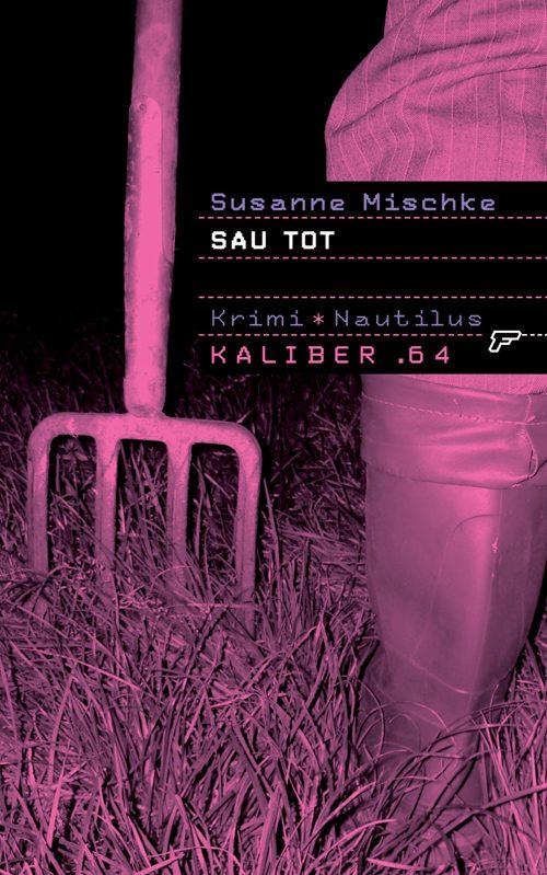 Susanne Mischke Sau tot