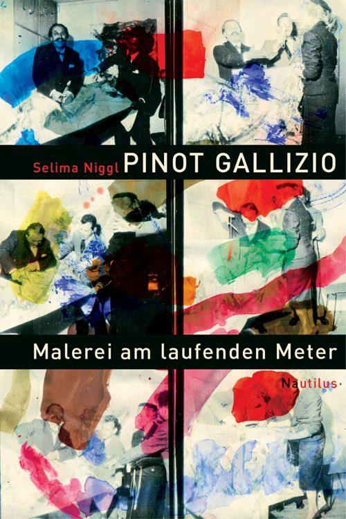 Selima Niggl Pinot Gallizio