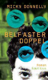 Micky Donnelly Belfaster Doppel