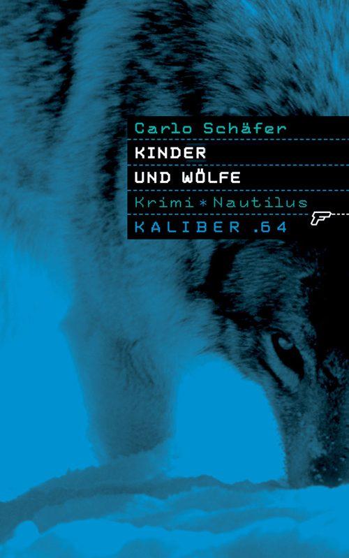 Carlo Schäfer Kinder und Wölfe