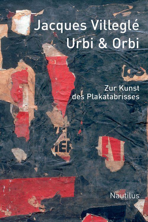 Jacques Villeglé Urbi & Orbi