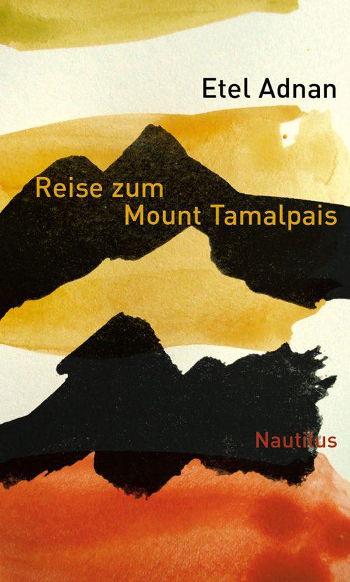 Etel Adnan Reise zum Mount Tamalpais