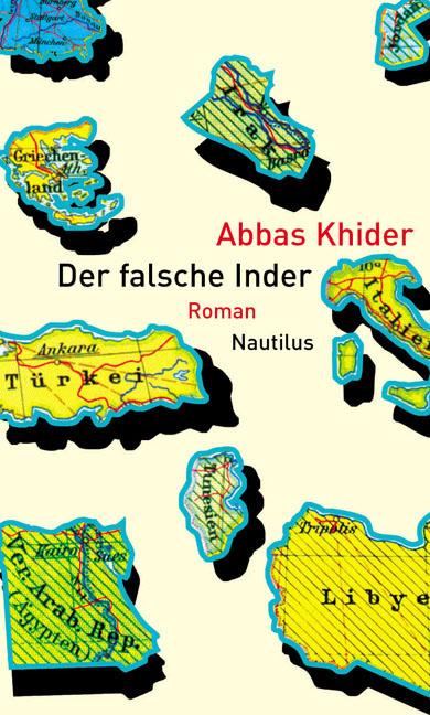 Abbas Khider Der falsche Inder