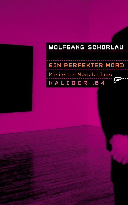 Wolfgang Schorlau Ein perfekter Mord