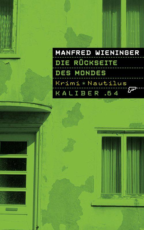 Manfred Wieninger Die Rückseite des Mondes