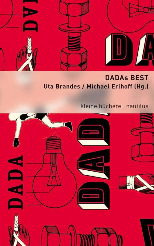 Uta Brandes, Michael Erlhoff (Hg.) DADAs BEST