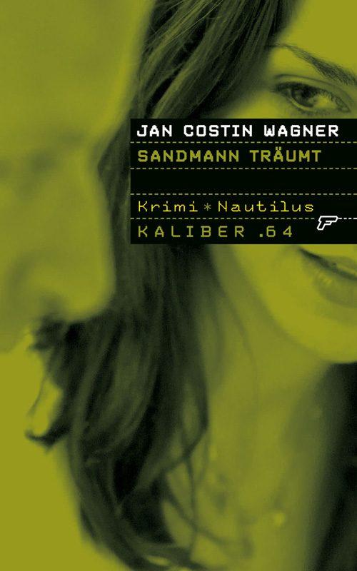 Jan Costin Wagner Sandmann träumt