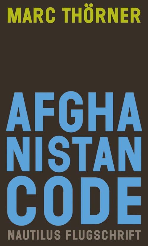 Marc Thörner Afghanistan Code