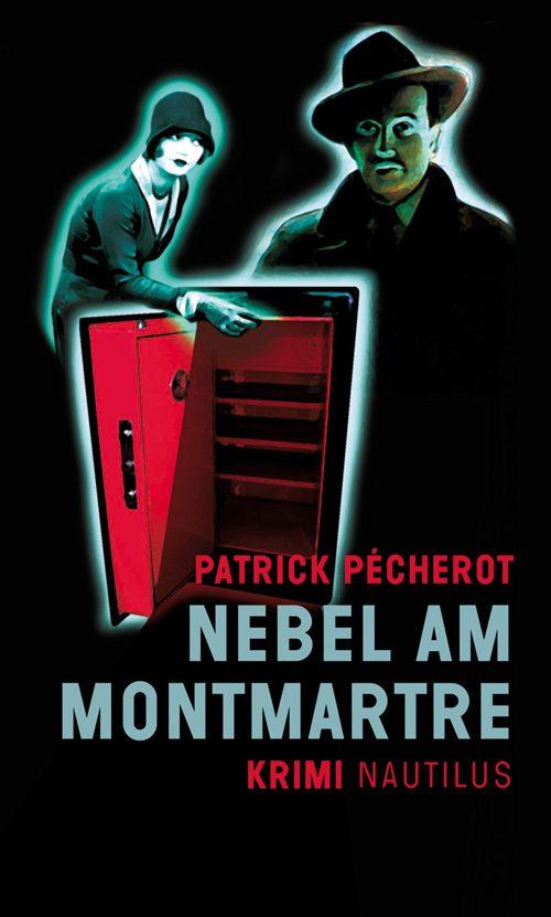 Patrick Pécherot Nebel am Montmartre