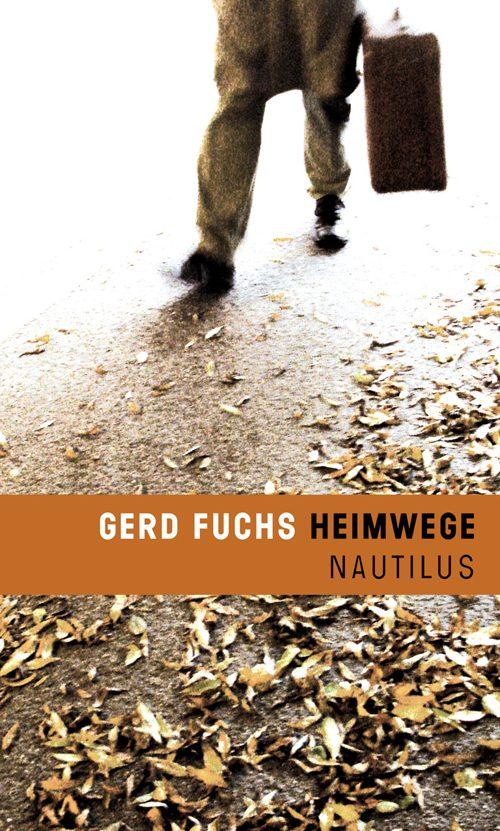 Gerd Fuchs Heimwege