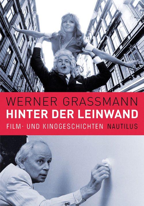 Werner Grassmann Hinter der Leinwand