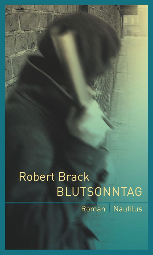 Robert Brack Blutsonntag