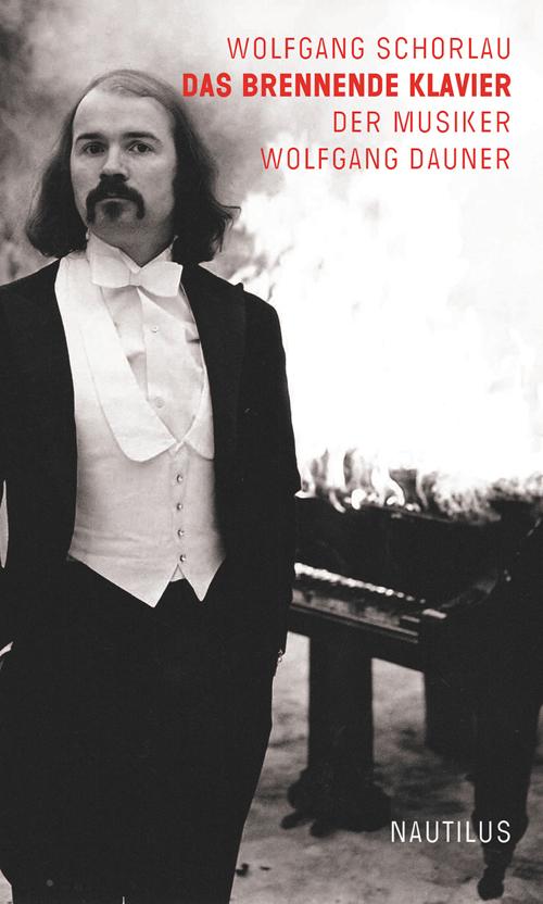 Wolfgang Schorlau Das brennende Klavier
