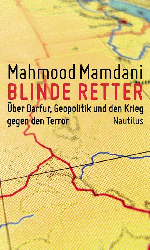 Mahmood Mamdani Blinde Retter